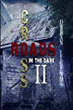 Crossroads in the Dark 2: Urban Legends