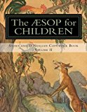 The Aesop for Children: Story and D'Nealian Copwork Book, Volume II (The Aesop for Children,...