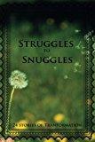 Lotus Seed Life Stories: Struggles to Snuggles (Volume 1)