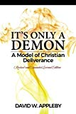 It's Only a Demon: A Model of Christian Deliverance