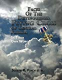 Faces of the Distinguished Flying Cross of Central Florida: Portraits of Courage