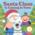 Santa Claus Is Coming to Town - Laura Blanken Merer - Board Book