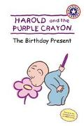 Harold and the Purple Crayon The Birthday Present