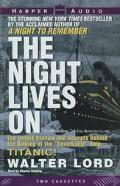 The Night Lives On, Vol. 2 - Walter Lord - Audio - Abridged, 2 Cassettes