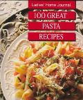 Ladies Home Journal: 100 Great Pasta Recipes - Ladies Home Journal - Other Format
