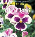 Step-by-Step Annuals - Better Homes & Gardens - Paperback