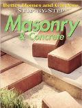 Step-By-Step Masonry & Concrete