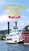 Mississippi River Getaways