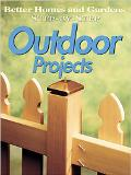 Step-by-Step Outdoor Projects - Better Homes and Gardens