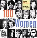 100 Most Important Women of the 20th Century - Ladies Home Journal - Hardcover - 1 ED