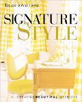 Signature Style: Creating Beautiful Interiors