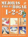 Mejoras Para El Hogar 1 2 3 Consejos Expertos Del Home Depot