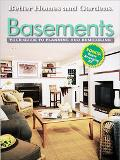 Basements Your Guide to Planning and Remodeling