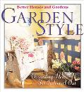 Garden Style: Decorating Ideas for Indoors and Out