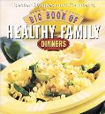 Big Book of Healthy Family Dinners