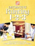 Decorative Painting 1-2-3 From Prep to Clean Up