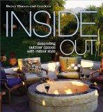 Inside Out: Decorating Outdoor Spaces with Indoor Style (Better Homes & Gardens)