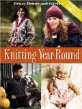 Better Homes and Gardens Knitting Year-Round