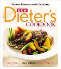 New Dieter's Cookbook Eat Well, Feel Great, Lose Weight