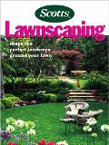 Lawnscaping Shape the Perfect Landscape Around Your Lawn