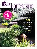 Landscape Makeovers 50 Projects for a Picture-Perfect Yard