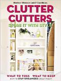 Clutter Cutters Store It With Style