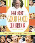 Chef Bobo's Good Food Cookbook