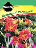 Miracle Gro Beautiful Perennials Simple Techniques to Make Your Garden Sensational