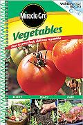 Miracle-Gro Vegetables How To Grow Fresh, Delicious Vegetables
