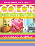 Color With Confidence Your Rooms, Your Way