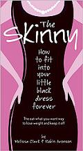Skinny How to Fit into Your Little Black Dress Forever