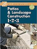 Patios and Landscape Construction 1-2-3