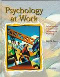 Psychology at Work An Introduction to Industrial and Organizational Psychology