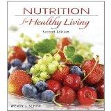 Nutrition for Healthy Living Second Edition (Nutrition for Healthy Living, Second Edition)