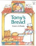 Tony's Bread An Italian Folktale