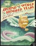 Around the World in a Hundred Years From Henry the Navigator to Magellan