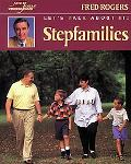 Let's Talk About It Stepfamilies