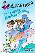 It's a Fair Day, Amber Brown