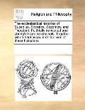 Ecclesiastical Histories of Eusebius, Socrates, Sozomen, and Theodorit Faithfully Translated...