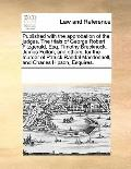 Published with the Approbation of the Judges the Trials of George Robert Fitzgerald, Esq Tim...