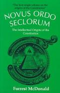 Novus Ordo Seclorum The Intellectual Origins of the Constitution