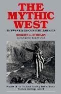 Mythic West in Twentieth-Century America