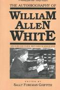 Autobiography of William Allen White