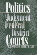 Politics and Judgement in Federal District Courts