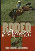 Rodeo in America:wranglers,roughstock