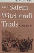 Salem Witchcraft Trials A Legal History