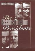 Reconstruction Presidents