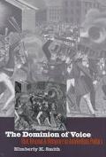 Dominion of Voice Riot, Reason, and Romance in Antebellum Politics