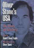 Oliver Stone's USA: Film, History, and Controversy