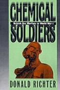 Chemical Soldiers British Gas Warfare in World War I